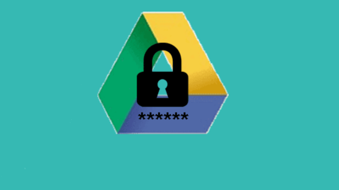 Google Drive: folder protect guide